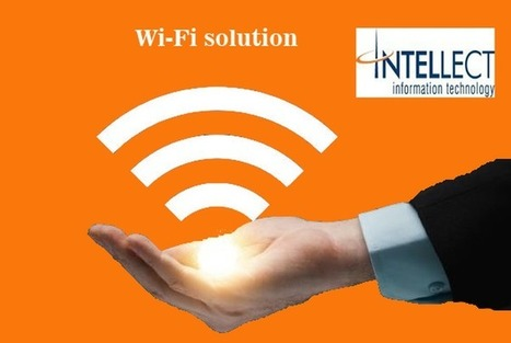 Thinking of a Corporate Wi-Fi Solution? | Intellect Information Technology | Scoop.it