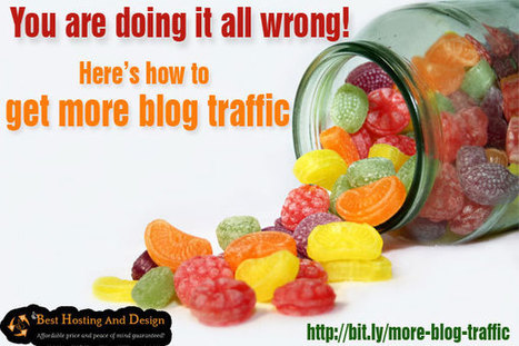 Get more blog traffic: I bet you haven't tried these tips! | Problogging Tips | Scoop.it