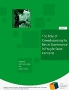The Role of Crowdsourcing for Better Governance in Fragile State Contexts | Sustainable Futures | Scoop.it