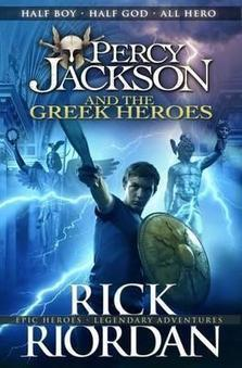 Percy Jackson and the Greek Heroes by Rick Riordan | Read all about it | Scoop.it