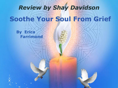 Book Review of: Soothe Your Soul From Grief; A Mother's Inspiration | Writing | Scoop.it