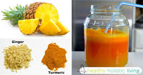 5-Ingredient Pineapple Ginger Drink Reverses Cancer-Causing Inflammation and Even Beats The Common Cold! | Nutrition | Scoop.it