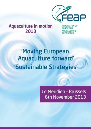 Aquaculture in Motion 2013 - FEAP | Aquaculture Directory | Scoop.it