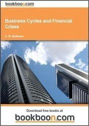 Business Cycles and Financial Crises | Teaching Economics | Scoop.it