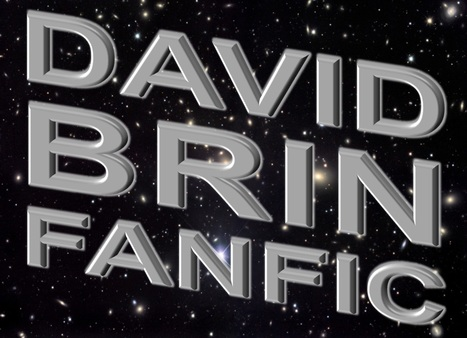 David Brin Fans – Fanfic for the works of David Brin | David Brin's Uplift Universe | Scoop.it
