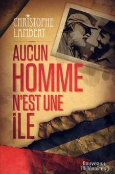Aucun homme n'est une île - Christophe LAMBERT - Fiche livre - Critiques - Adaptations - nooSFere   J'écris mon premier roman   Scoop.it