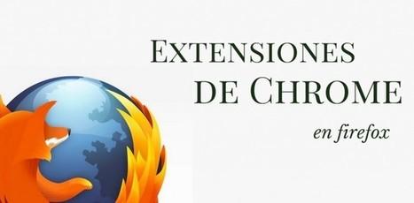 Las extensiones para Chrome podrán instalarse en Firefox | El rincón de mferna | Scoop.it