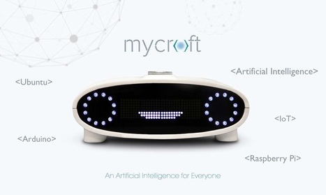 Meet Mycroft - World's 1st Open Source Artificial Intelligence Based on Linux, Raspberry Pi and Arduino   Learning by Doing   Scoop.it