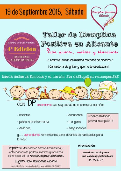 4ª Edición del taller DESCUBRIENDO LA DISCIPLINA POSITIVA. Cómo educar desde el respeto. | La educación del futuro | Scoop.it
