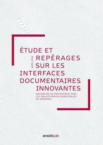 Étude et repérages sur les interfaces documentaires innovantes | Enssib | Bibliothèques, Info-Doc et Innovation | Scoop.it