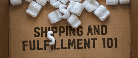 Shipping and Fulfillment 101: A Step-By-Step Guide to Ecommerce Shipping | How to be a Small Biz Rockstar! | Scoop.it