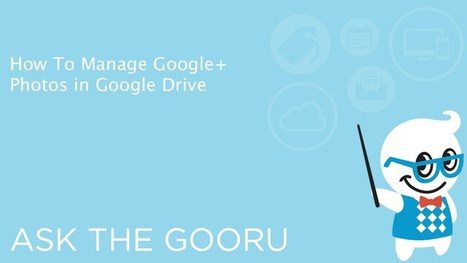 How To Manage Google+ Photos in Google Drive - YouTube | Aprendiendo a Distancia | Scoop.it