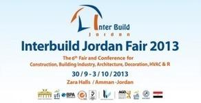 "La Tunisie participe au Salon ""Interbuild Jordan"" à Amman - Agence Tunis Afrique Presse | Tunisie News | Scoop.it"