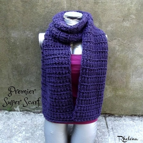 Premier Super Scarf - CrochetN'Crafts | Free Crochet Patterns | Scoop.it