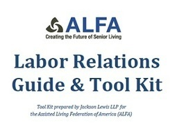 ALFA Unveils Newly Revised Labor Relations Tool Kit | Labor and Employee Relations | Scoop.it