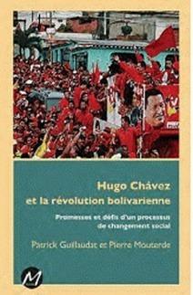 À propos du livre « Hugo Chavez et la révolution bolivarienne » | Venezuela | Scoop.it