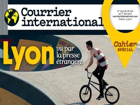 Courrier International consacre un supplément spécial Lyon | Tech earthling | Scoop.it