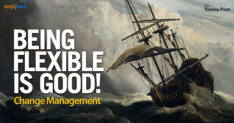 Being Flexible Can Be A Boon: Change Management | Strategies for Managing Your Business | Scoop.it