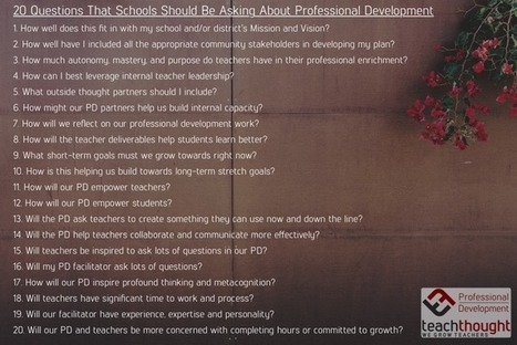 20 Questions That Schools Should Be Asking About Professional Development - | Edu-Vision- Educational Leadership | Scoop.it