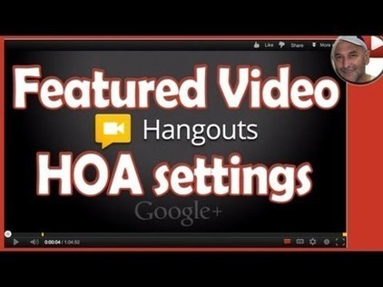 YouTube Featured Video HOA Settings - Hangouts on Air Setup | Ronnie Bincer | YouTube Tips and Tutorials | Scoop.it