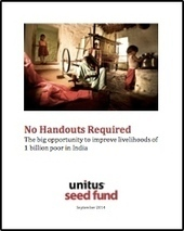 Unitus Seed Fund Releases New India Livelihoods Report | Inclusive Business in Asia | Scoop.it