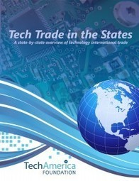 TechAmerica Foundation : Tech Trade in the States: A State-by-State Overview of International Trade in Tech Goods | International Trade | Scoop.it