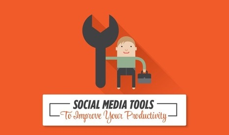 These 10 Tools Will Boost The Productivity Of Your Social Media Campaign [INFOGRAPHIC] | Marketing Technology & Tools | Scoop.it