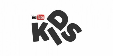 Así es YouTube Kids [Vídeo] | EDUDIARI 2.0 DE jluisbloc | Scoop.it