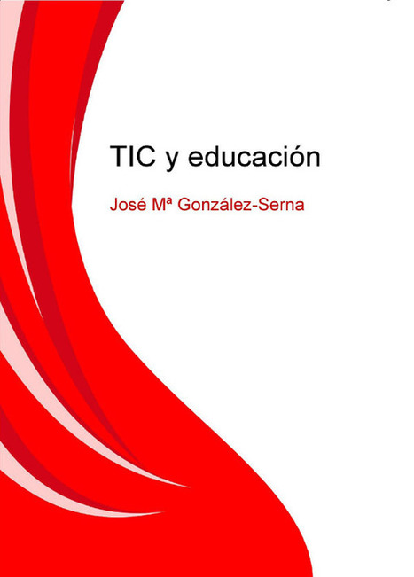 José María González-Serna| Librotek Digital | herramientas y recursos docentes | Scoop.it