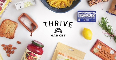 How Thrive Market Built a Multi Channel Content Machine – Startup Grind | Food Value Networks | Scoop.it