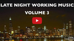 Late Night Working Music Playlist for Young Entrepreneurs - Volume 3 | Young Entrepreneur Interviews | Scoop.it