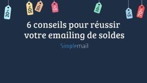 6 conseils pour réussir votre emailing de soldes | WebMarketing | Scoop.it