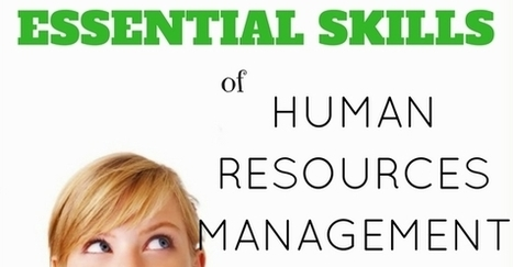 Top 20 Essential Skills of Human Resources Management - WiseStep | Human Resources | Scoop.it