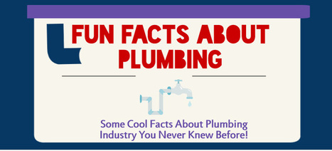 6 Fun Facts About Plumbing | PCFSCT - Know more than Local plumbers! | DIY Plumbing Tips & Plumbing Infographics | Scoop.it