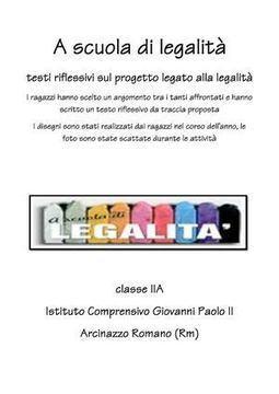 A scuola di legalità   Percorsi sulla legalità a.s. 2012 - 2013   Scoop.it