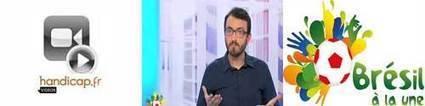 Le Mondial Brésil 2014 en langue des signes | Sport et handicap | Scoop.it