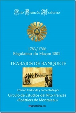 "MASONERIA SIGLO XXI: LA OBRA MAESTRA DE RITO FRANCES EL ""RÉGULATEUR"" EN CASTELLANO 
