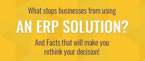 What stops businesses from using an ERP solution? - KNOWARTH | KNOWARTH Technologies | Scoop.it