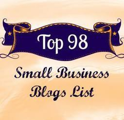 Top 98 Small Business Blogs List | Online Writing Tips | Scoop.it