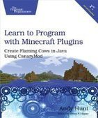 Learn to Program with Minecraft Plugins, 2nd Edition - PDF Free Download - Fox eBook | IT Books Free Share | Scoop.it