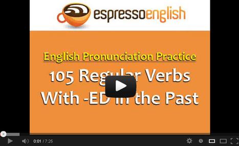 Pronunciation >> 105 Regular Verbs with -ED | ESL world.. | Scoop.it