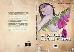 Roman policier: 'Un parfum de digitale pourpre'   J'écris mon premier roman   Scoop.it