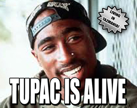 TUPAC IS ALIVE   Weekly World News   2pac Alive   Scoop.it