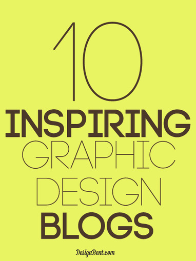 10 Inspiring Graphic Design Blogs - DesignBent | Graphic Design | Scoop.it
