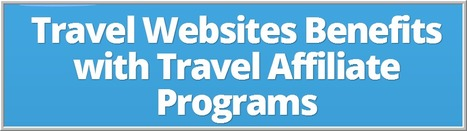 Travel Websites Benefits with Travel Affiliate Programs - Travelerrr.com | Run Your Own Online Travel Business | Scoop.it