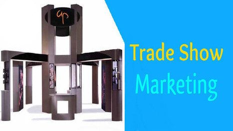 All That You Need to Know About Trade Show Marketing Tips | Promotional products | Scoop.it