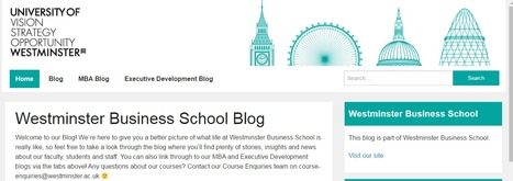 Check out our official blog homepage - Westminster Business School Blog | Welcome to Westminster Business School archive & editing platform | Scoop.it