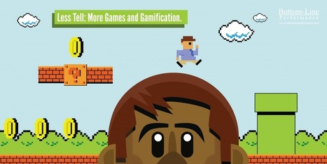 Less Tell; More Games and Gamification | (I+D)+(i+c): Gamification, Game-Based Learning (GBL) | Scoop.it
