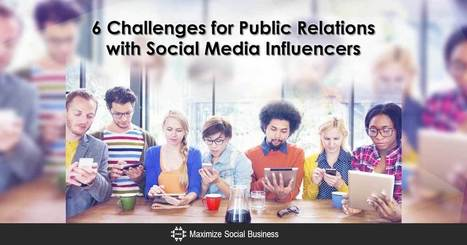 6 Challenges for Public Relations with Social Media Influencers | PR & Communications daily news | Scoop.it