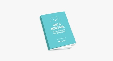 Time is Marketing: The Complete Guide to Real-Time Marketing [eBook] | eBooks, Webinars and Downloads | Scoop.it